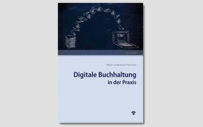 Digitale Buchhaltung in der Praxis — Band1