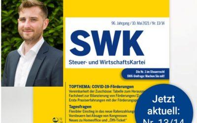 Veröffentlichung in der aktuellen SWK Nr. 13/14: Bilanzierung von Förderungen und Zuschüssen von diversen Covid-19-Maßnahmen